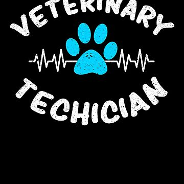Veterinary Technician Vet Tech Animal Love Dog Cat by kieranight