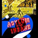 Asylum of the Insane by AFKnott