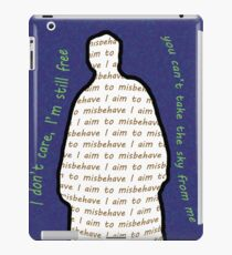 You can't take the sky from me iPad Case/Skin