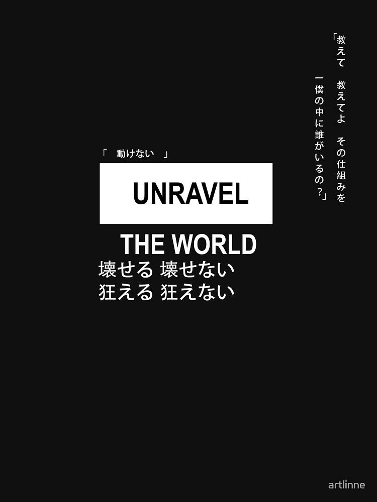Unravel by artlinne