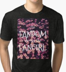 The Fandom Chooses the Fangirl Tri-blend T-Shirt