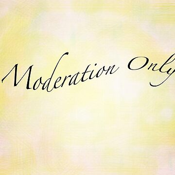 Moderation Only by Photograph2u