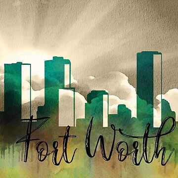 Fort Worth | CIty Skyline | Colorful Watercolor by PraiseQuotes