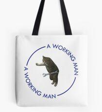 A Working Man - Cat Mecahnic Tote Bag
