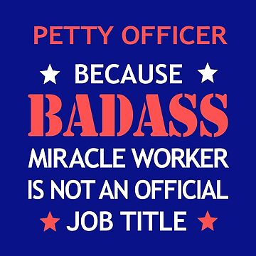 Petty Officer Badass Birthday Funny Christmas Cool Gift by smily-tees