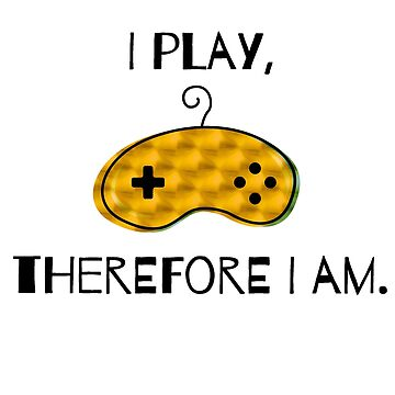 I play, therefore I am. Video Game Retro Controller Latin Quote Adaptation - Nerd Gift Idea by qwerdenker