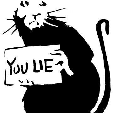 banksy - rat (you lie) by streetartfans