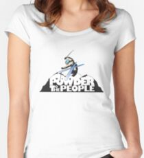 powder to the people Women's Fitted Scoop T-Shirt