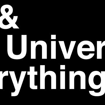 Life & The Universe & Everything by eldram