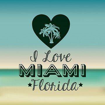 I Love Miami Florida Tees, Gifts by pugmom4
