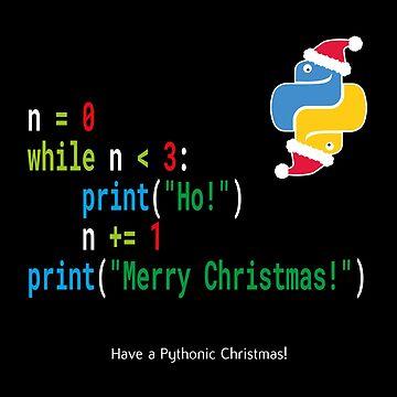 Ho! Ho! Ho! - Merry Christmas -Python Geek Shirt [New Version] by madra