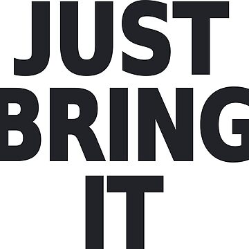 Just Bring It Dwayne Johnson by pronyctech