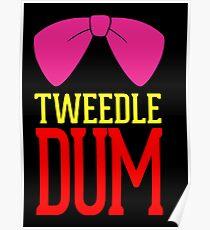Tweedle Dee and Tweedle Dum Pink Poster