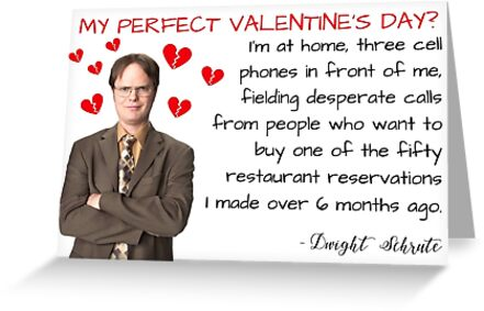 The Office Dwight Schrute Valentineamp39s Day Quote