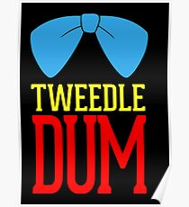 Tweedle Dee and Tweedle Dum Matching Couples Poster