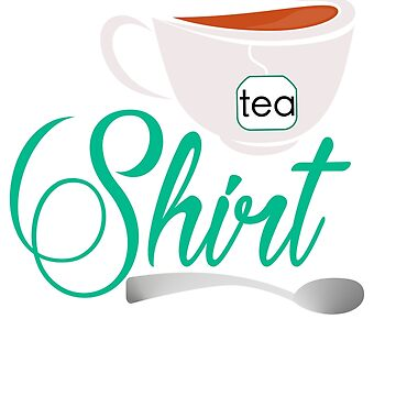 Tea Shirt by umeimages