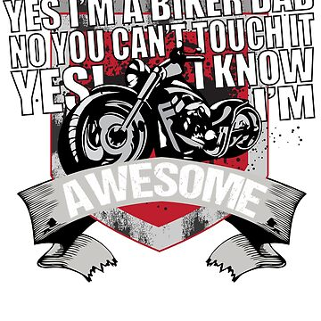 Awesome Biker Dad T-Shirt by mia1949