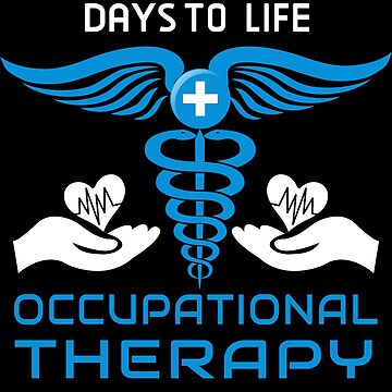Occupational Therapy Adds Life To Days - OT by made-for-you