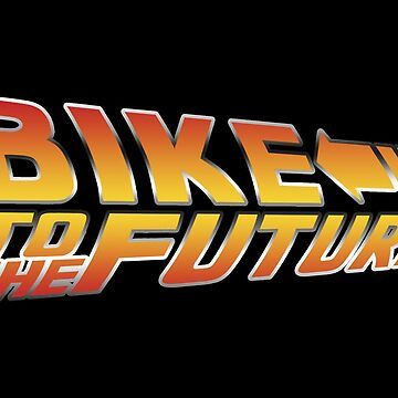 Bike To The Future von sher00
