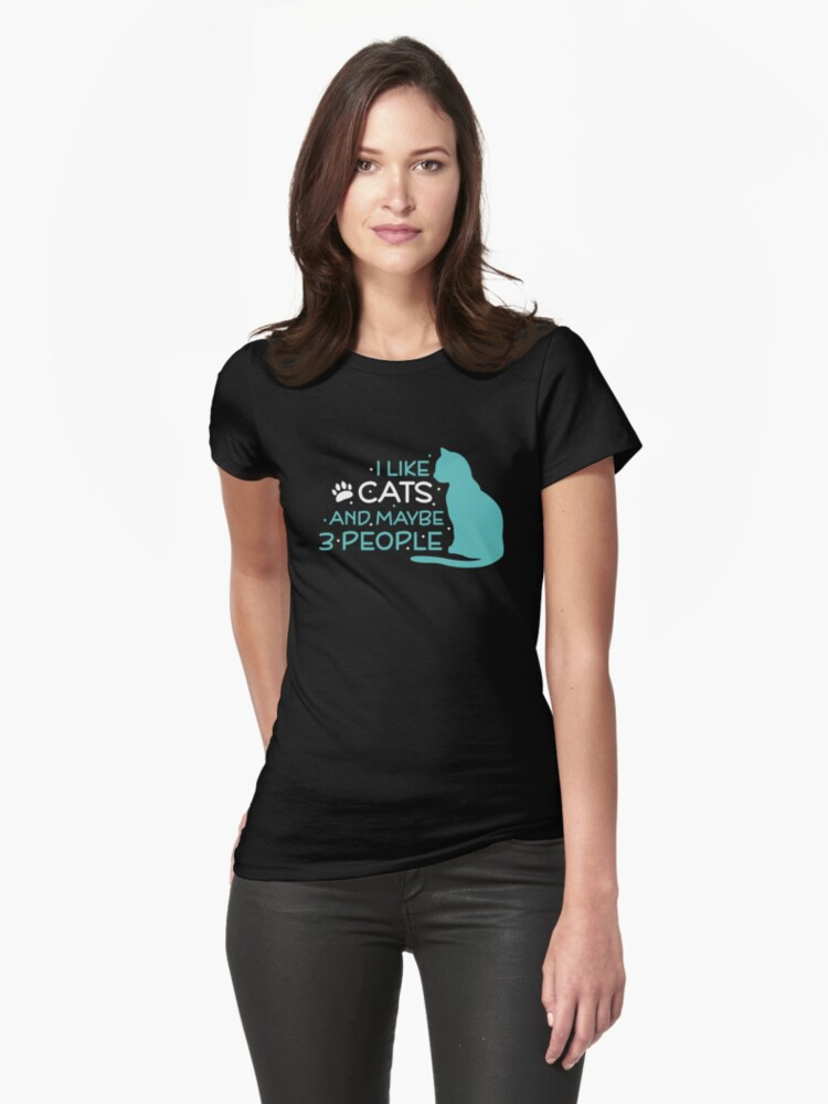 'I like cats and maybe 3 people: Funny T-Shirt For Cat Lovers' T-Shirt by Dogvills