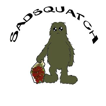 Sadsquatch by theboonation