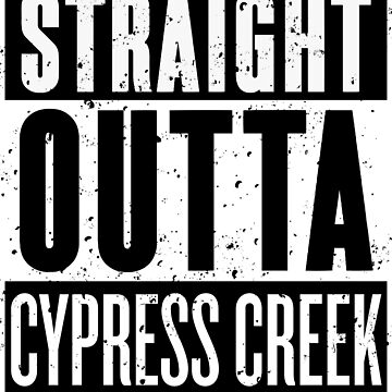 Straight Outta Cypress Creek [Roufxis - RB] by RoufXis