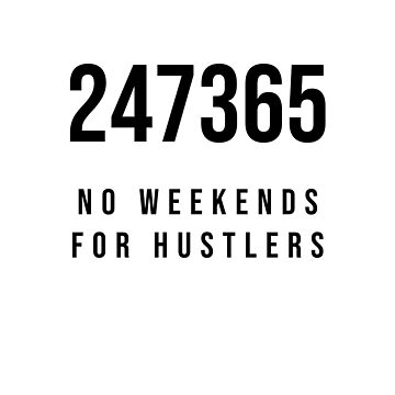 247365 - No weekends for Hustlers by kailukask