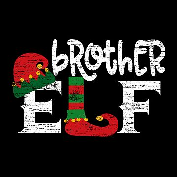 Brother Elf Gift Family Suitable for Christmas Funny T-Shirt by MrTStyle