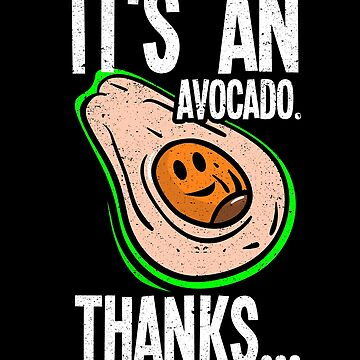 It's An Avocado Thanks Christmas Gift Food Guacamole by kieranight