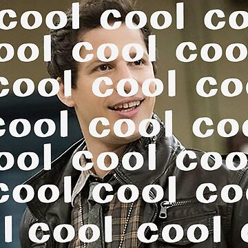 cool cool cool cool - Jake Peralta - Brooklyn 99 by tziggles