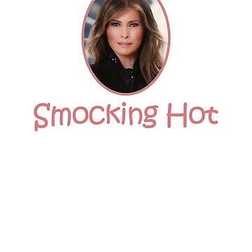 Smocking Hot Melania Trump by RyanJGill