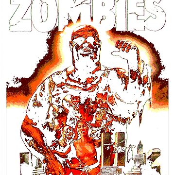 Zombie / Zombie Flesh Eaters by KungKthulhu