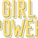 GIRL POWER - Style 26 by Maddison Green