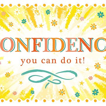Words: CONFIDENCE by Bessibury
