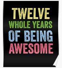 Birthday 12 Years Of Being Awesome Poster