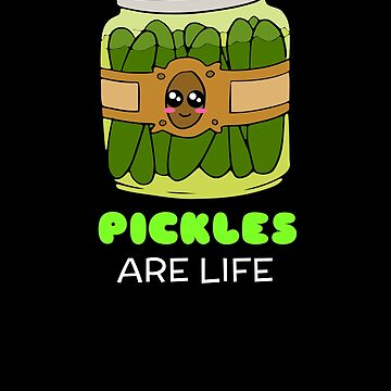 Pickles Are Life Cute Pickle Pun by DogBoo