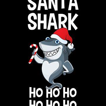 Santa Shark Ho Ho Ho by CeeGunn