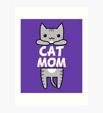 Cat Mom - Grey Kitty Art Print