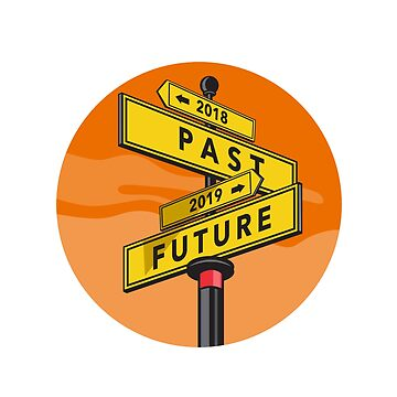 Past 2018 and Future 2019 Signpost Retro by patrimonio