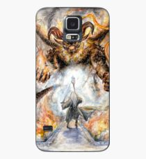 You Shall Not Pass! Case/Skin for Samsung Galaxy