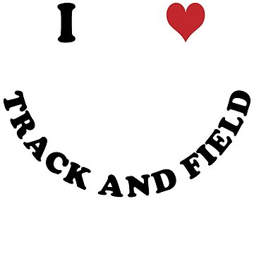 I love track and field by Vectorqueen