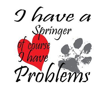 I have a Springer of course I have problems by handcraftline