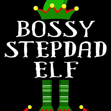 Im The Bossy Stepdad Elf Shirt Family Matching Outfits PJ Matching Elf Christmas group green pjs costume pajamas for siblings, parents, friends funny Xmas quote hat shoes by bulletfast
