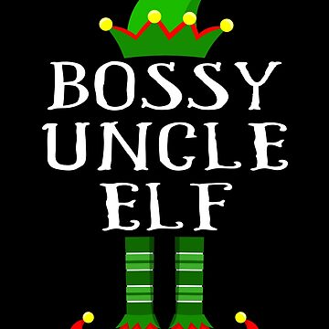 Im The Bossy Uncle Elf Shirt Family Matching Outfits PJ Matching Elf Christmas group green pjs costume pajamas for siblings, parents, friends funny Xmas quote hat shoes by bulletfast
