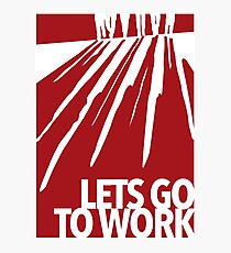 Reservoir Dogs - Let's go to work Photographic Print