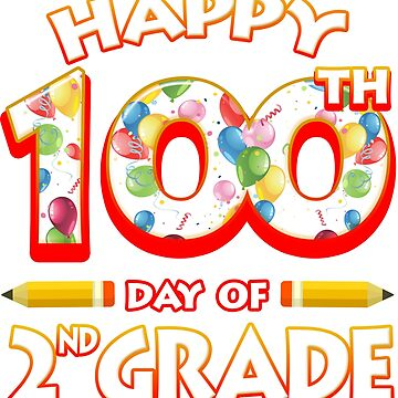 Happy 100 Days Of 2nd Grade Teacher Classroom School Party by magiktees