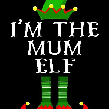 Im The Mum Elf T Shirt Matching Family Christmas Matching Elf Christmas group green pjs costume pajamas for siblings, parents, friends, adults funny Xmas quote elf hat & shoes by bulletfast