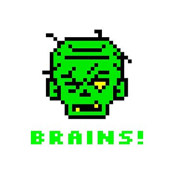"""Zombie Brains!"" Undead, Horror, Nerd, Geek, Gift Idea by Kaiser-Designs"