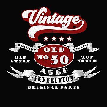 50 BIRTHDAY FUNNY GIFT VINTAGE T-SHIRT by fatshirt