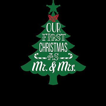 Our First Christmas As Mr. & And Mrs. Couple Goals Married Xmas Mr And Mrs by Pointee
